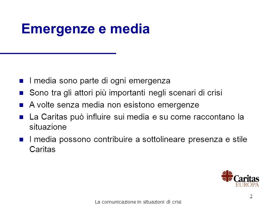 2 Emergenze e media n I media sono parte di ogni emergenza n Sono tra gli attori più importanti negli scenari di crisi n A volte senza media non esist