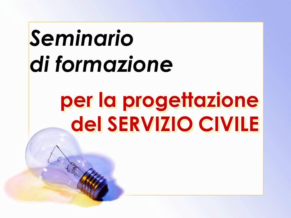 Seminario di formazione per la progettazione del SERVIZIO CIVILE