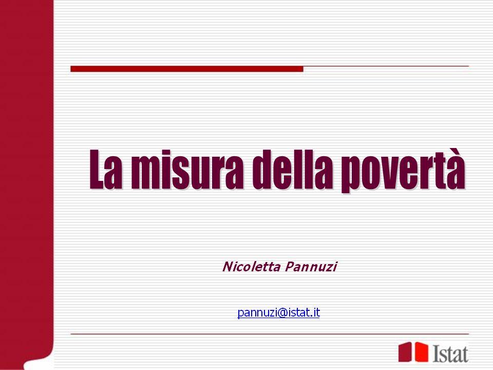 Definizione (EU Third Poverty Program, European Council Declaration, 19 Dicembre 1984) ..dovrebbero essere definiti poveri quegli individui, famiglie e gruppi di persone le cui risorse materiali, culturali e sociali sono così limitate da escluderli dallo standard minimo di vita accettabile della comunità in cui vivono…