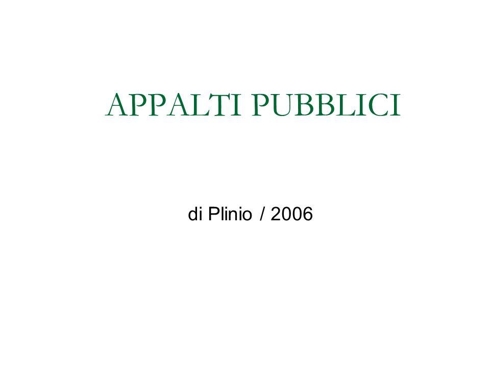 APPALTI PUBBLICI di Plinio / 2006