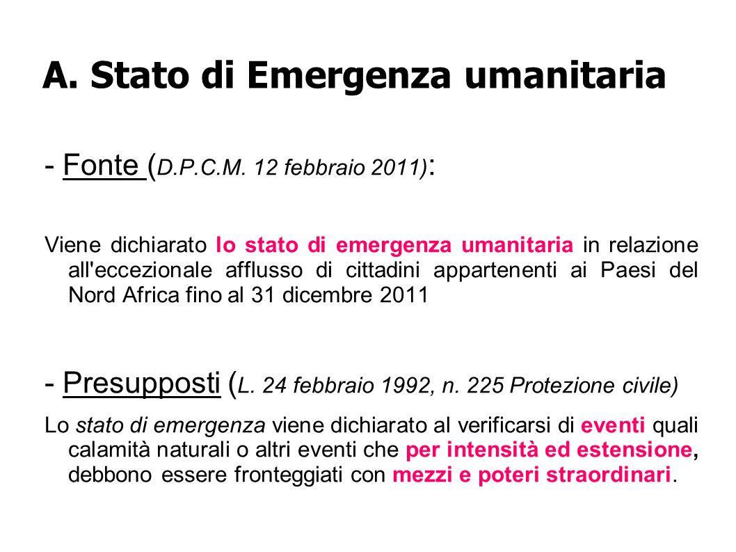 A.Stato di Emergenza umanitaria - Fonte ( D.P.C.M.