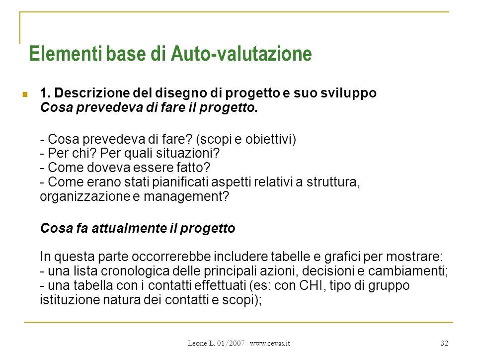 Leone L. 01/2007 www.cevas.it 32 Elementi base di Auto-valutazione 1.