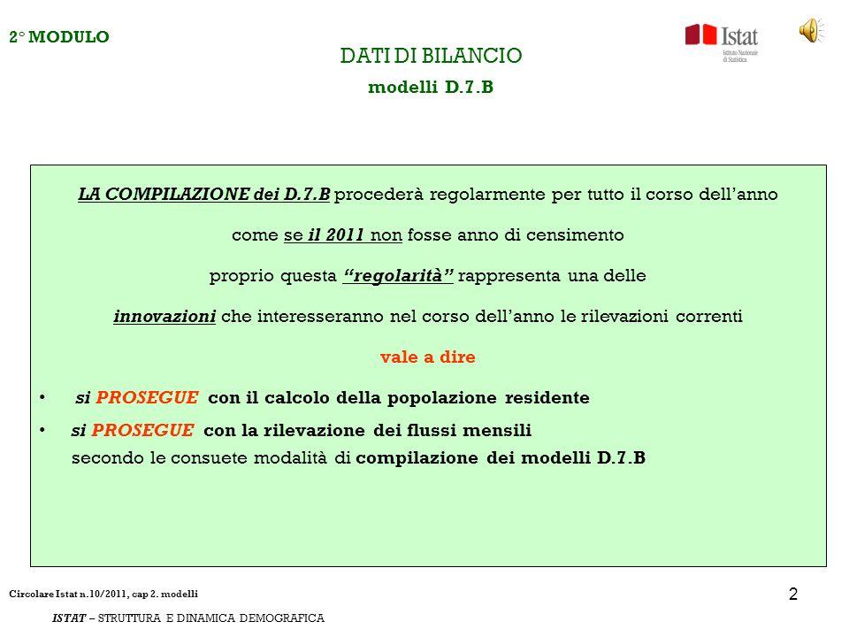 3 2° MODULO ISTAT – STRUTTURA E DINAMICA DEMOGRAFICA DATI DI BILANCIO modelli D.7.B I D.7.B.