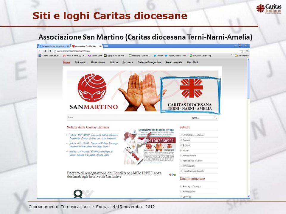 Coordinamento Comunicazione – Roma, 14-15 novembre 2012 Siti e loghi Caritas diocesane Associazione San Martino (Caritas diocesana Terni-Narni-Amelia)