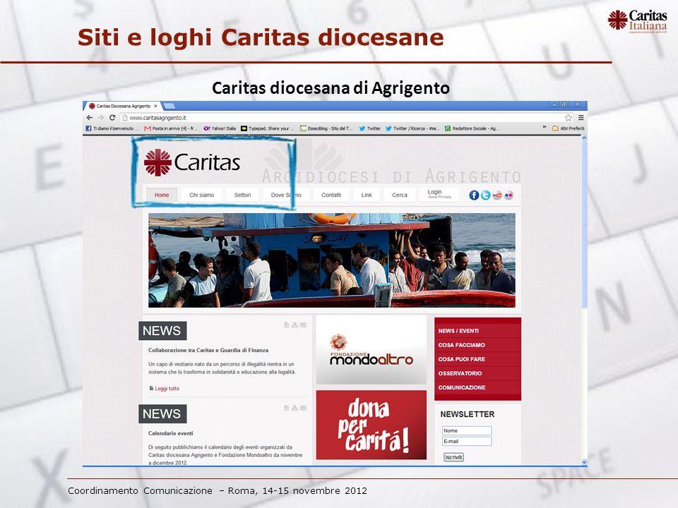 Coordinamento Comunicazione – Roma, 14-15 novembre 2012 Siti e loghi Caritas diocesane Caritas diocesana di Verona