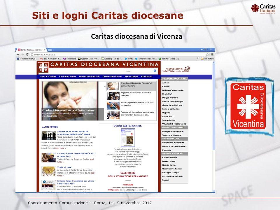 Coordinamento Comunicazione – Roma, 14-15 novembre 2012 Siti e loghi Caritas diocesane Caritas diocesana di Vicenza