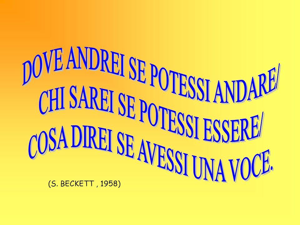 (S. BECKETT, 1958)