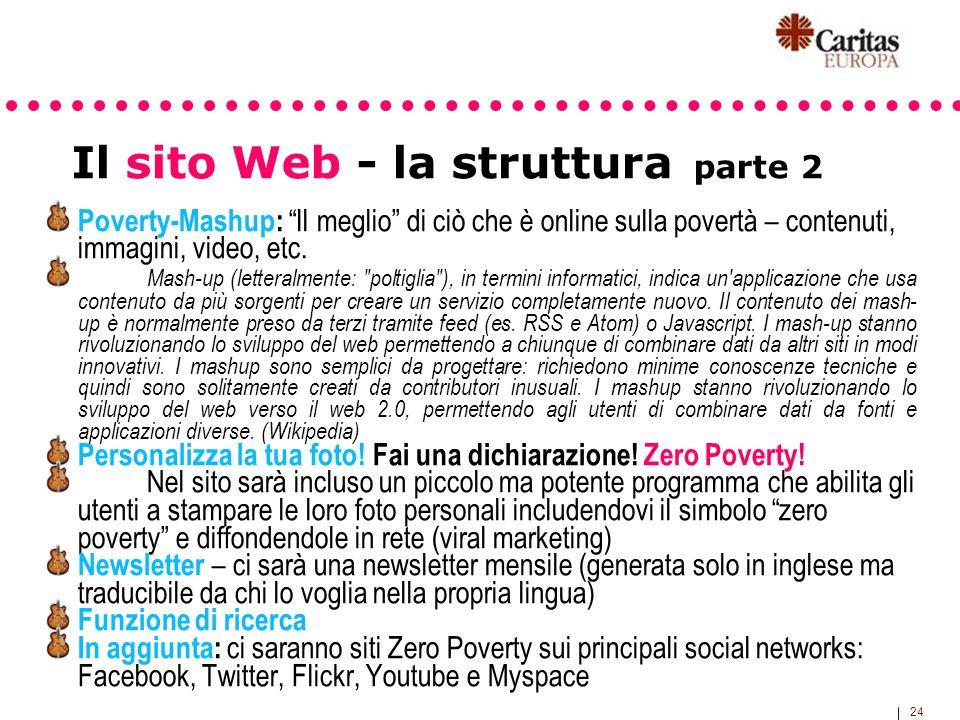 24 Poverty-Mashup: Il meglio di ciò che è online sulla povertà – contenuti, immagini, video, etc. Mash-up (letteralmente: