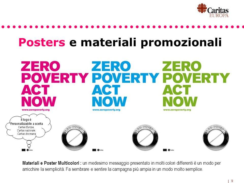 9 Posters e materiali promozionali Materiali e Poster Multicolori : un medesimo messaggio presentato in molti colori differenti è un modo per arricchi