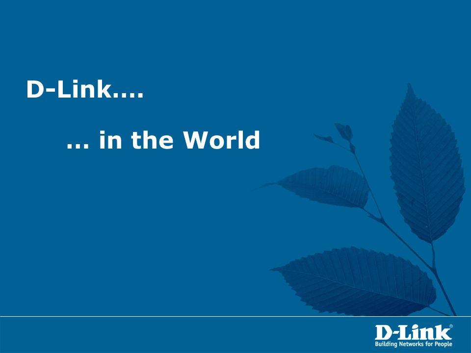 D-LINK nel Mondo D-Link è presente 56 nazioni con oltre 106 uffici commerciali e tecnici.