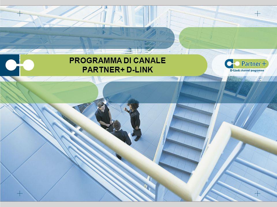PROGRAMMA DI CANALE PARTNER+ D-LINK