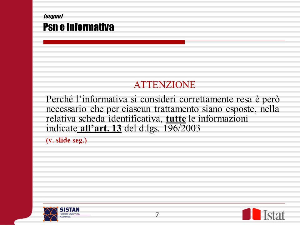 (segue) Psn e Informativa Informativa (art.13 d.lgs.