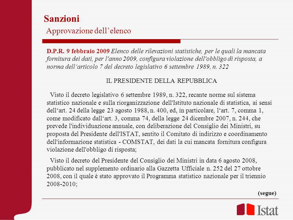 Sanzioni Approvazione dellelenco D.P.R. 9 febbraio 2009 Elenco delle rilevazioni statistiche, per le quali la mancata fornitura dei dati, per l'anno 2