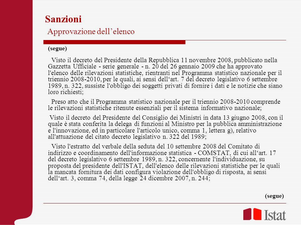 Sanzioni Approvazione dellelenco (segue) Visto il decreto del Presidente della Repubblica 11 novembre 2008, pubblicato nella Gazzetta Ufficiale - serie generale - n.