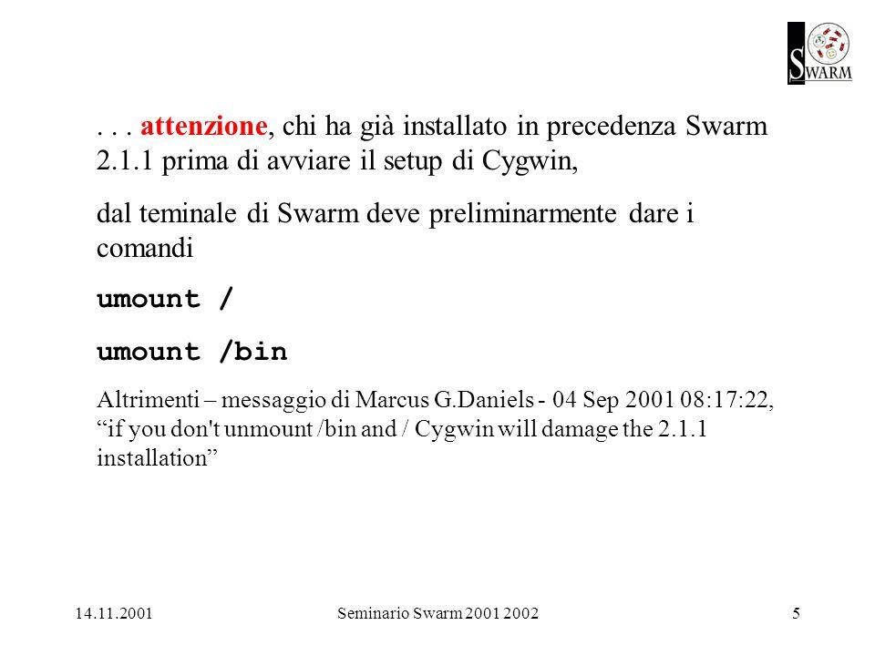 14.11.2001Seminario Swarm 2001 20026 Installazione di Swarm-2.2 dal CD