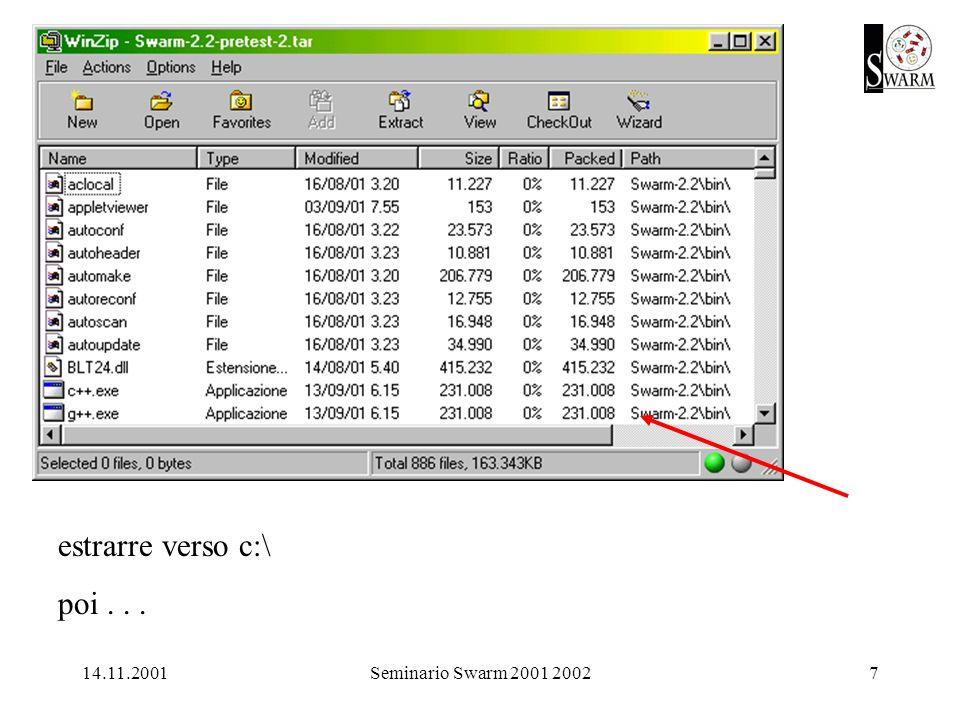 14.11.2001Seminario Swarm 2001 20027 estrarre verso c:\ poi...