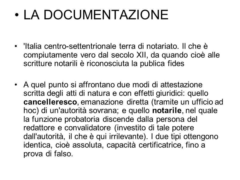 LA DOCUMENTAZIONE Italia centro-settentrionale terra di notariato.