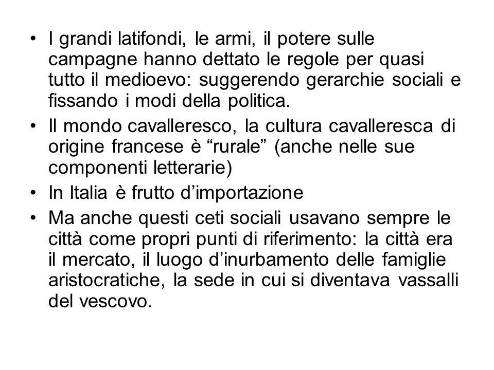 Una nuova concezione del potere politico nasce nel mondo urbano (italiano!) Quali erano le concezioni del passato.