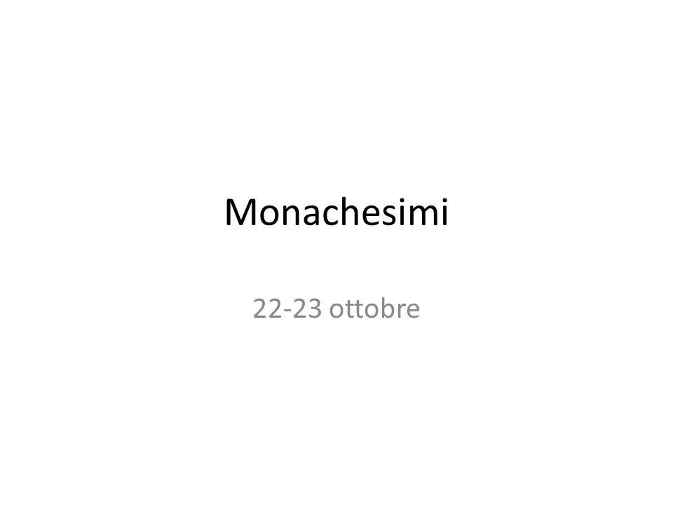 Monachesimi 22-23 ottobre