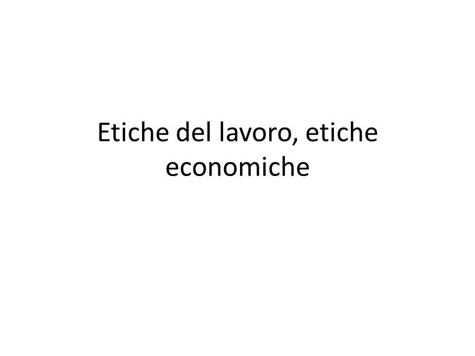 Etiche del lavoro, etiche economiche