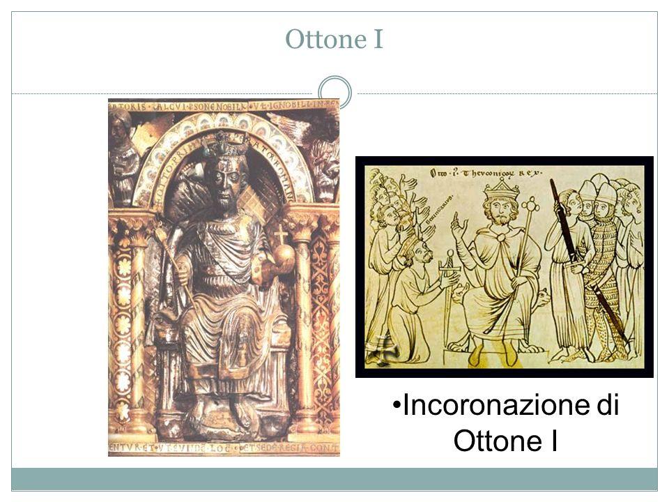 Ottone I Incoronazione di Ottone I