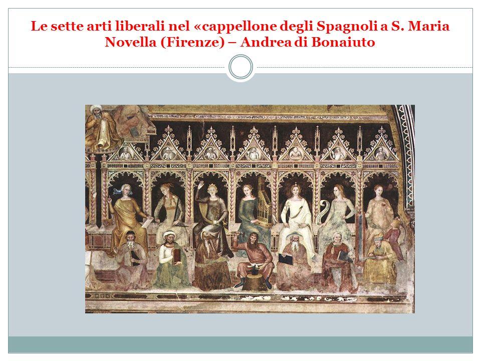 Le sette arti liberali nel «cappellone degli Spagnoli a S. Maria Novella (Firenze) – Andrea di Bonaiuto