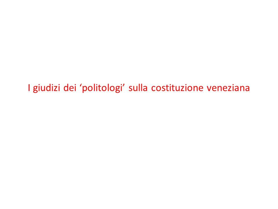 I giudizi dei politologi sulla costituzione veneziana