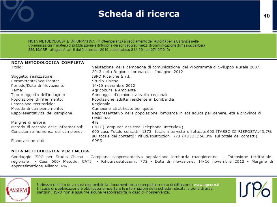 40 NOTA METODOLOGIA E INFORMATIVA (in ottemperanza al regolamento dellAutorità per le Garanzie nelle Comunicazioni in materia di pubblicazione e diffu