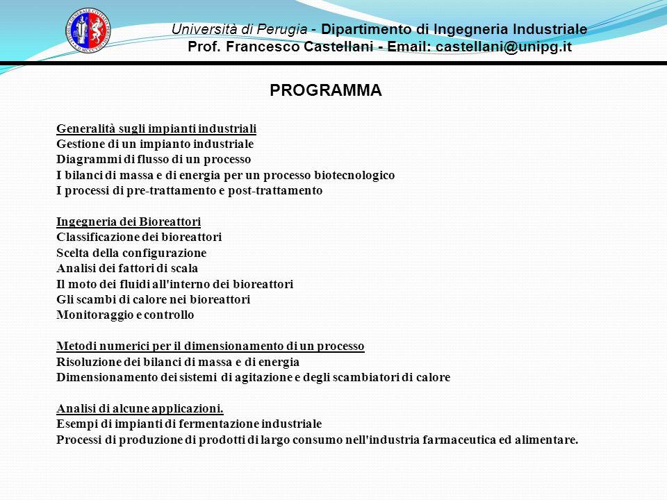 PROGRAMMA Generalità sugli impianti industriali Gestione di un impianto industriale Diagrammi di flusso di un processo I bilanci di massa e di energia