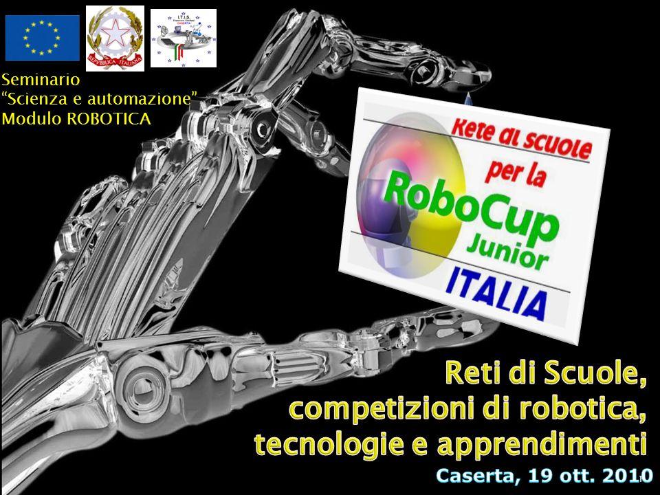 1 Seminario Scienza e automazione Modulo ROBOTICA
