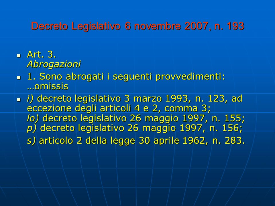 Decreto Legislativo 6 novembre 2007, n.193 Art. 3.
