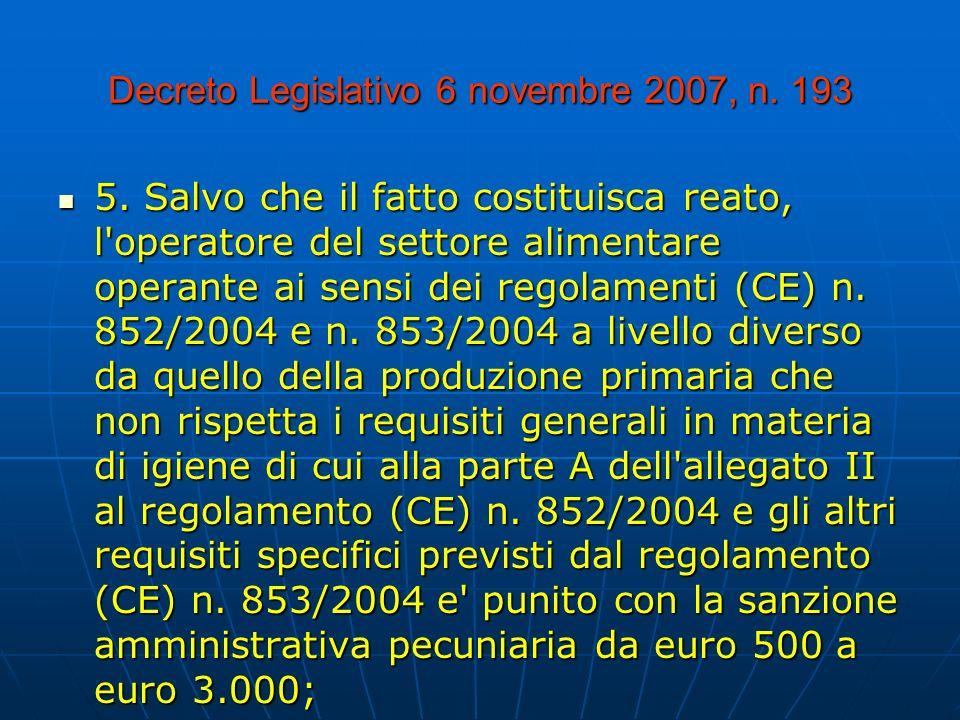 Decreto Legislativo 6 novembre 2007, n.193 5.
