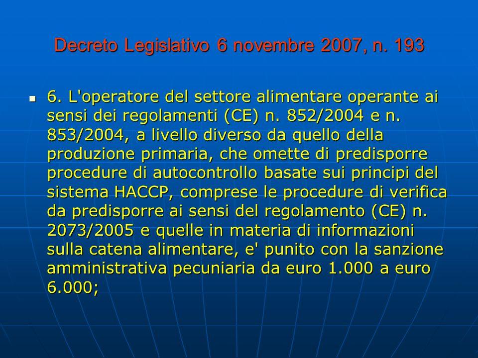 Decreto Legislativo 6 novembre 2007, n.193 6.