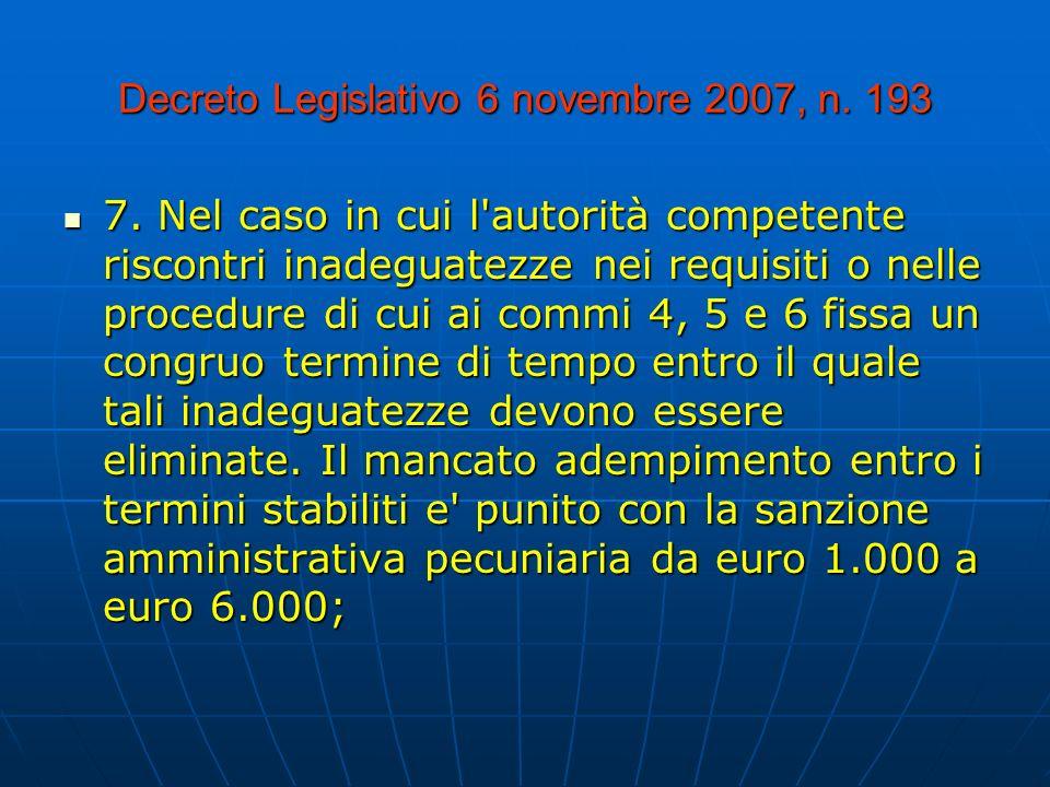 Decreto Legislativo 6 novembre 2007, n.193 7.