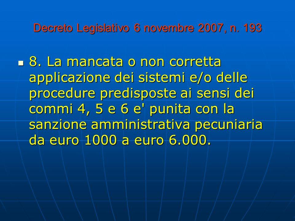 Decreto Legislativo 6 novembre 2007, n.193 8.