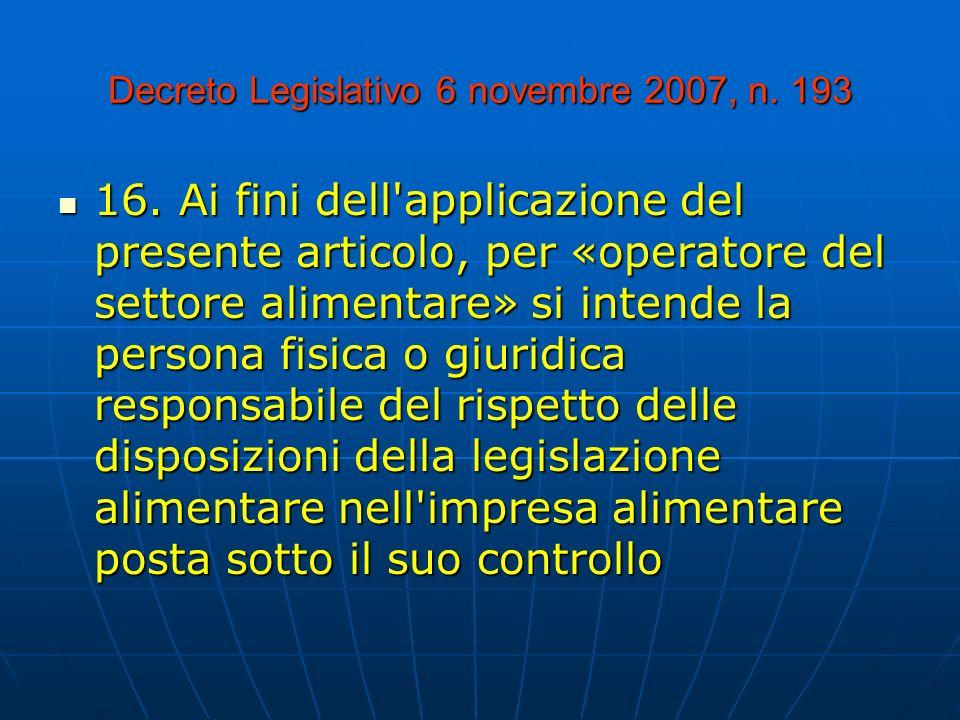 Decreto Legislativo 6 novembre 2007, n.193 16.