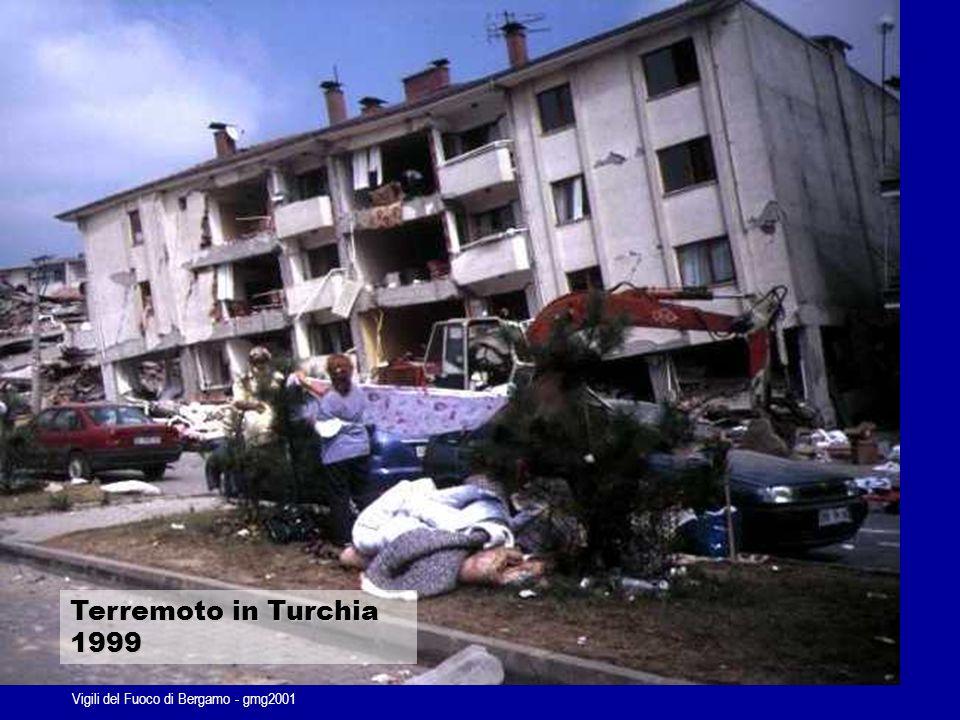 Vigili del Fuoco di Bergamo - gmg2001 Terremoto in Turchia 1999