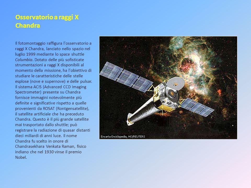 Osservatorio a raggi X Chandra Il fotomontaggio raffigura l'osservatorio a raggi X Chandra, lanciato nello spazio nel luglio 1999 mediante lo space sh