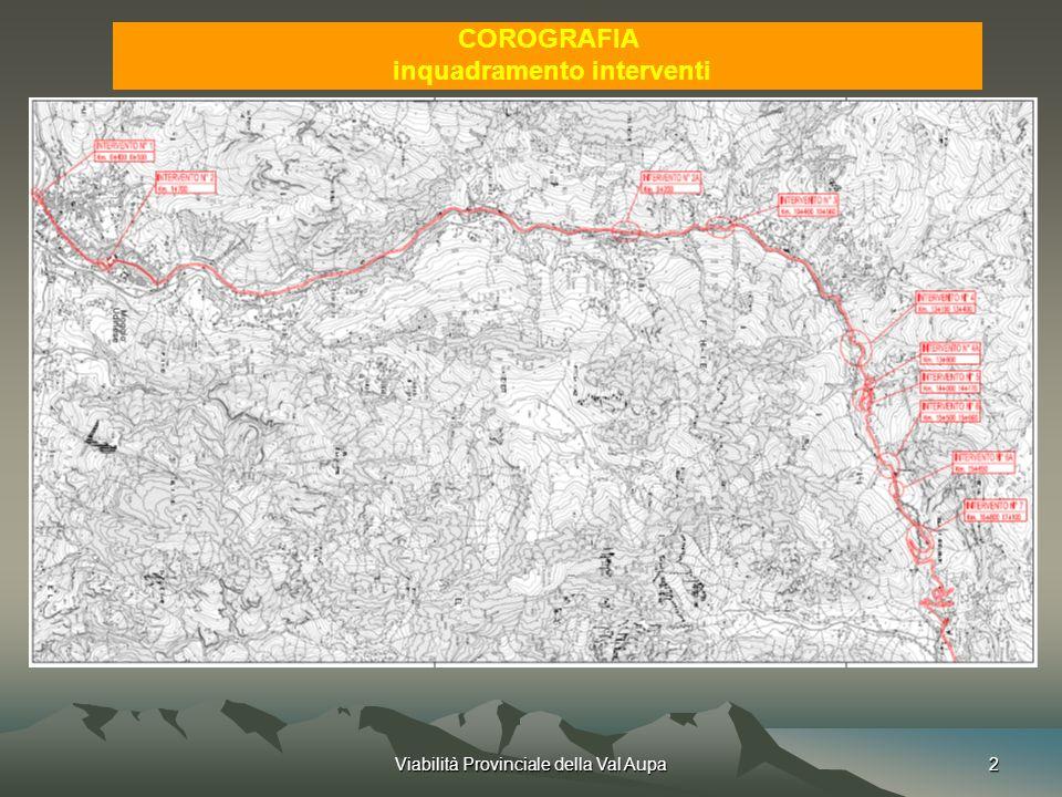 Viabilità Provinciale della Val Aupa2 COROGRAFIA inquadramento interventi