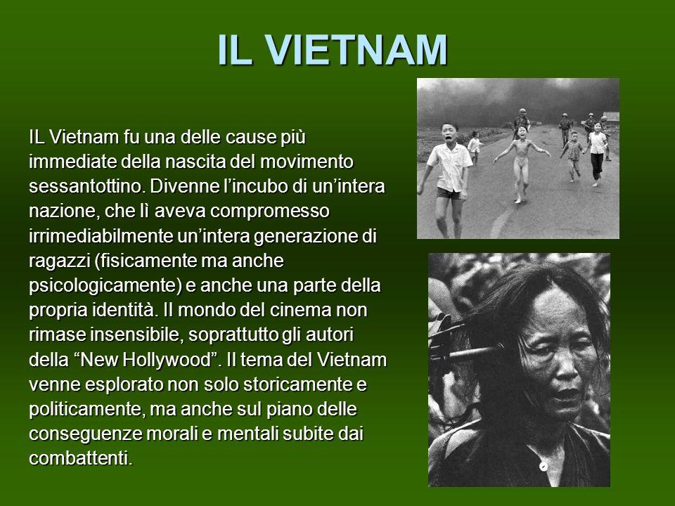 IL VIETNAM IL Vietnam fu una delle cause più immediate della nascita del movimento sessantottino. Divenne lincubo di unintera nazione, che lì aveva co
