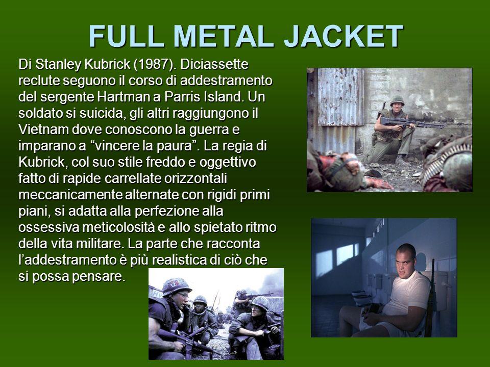 FULL METAL JACKET Di Stanley Kubrick (1987). Diciassette reclute seguono il corso di addestramento del sergente Hartman a Parris Island. Un soldato si