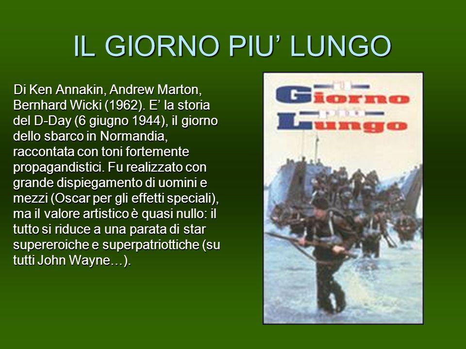 IL GIORNO PIU LUNGO Di Ken Annakin, Andrew Marton, Bernhard Wicki (1962). E la storia del D-Day (6 giugno 1944), il giorno dello sbarco in Normandia,