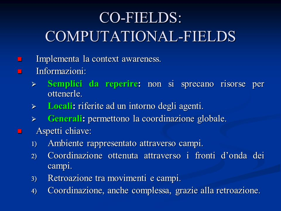 CO-FIELDS: COMPUTATIONAL-FIELDS Implementa la context awareness.