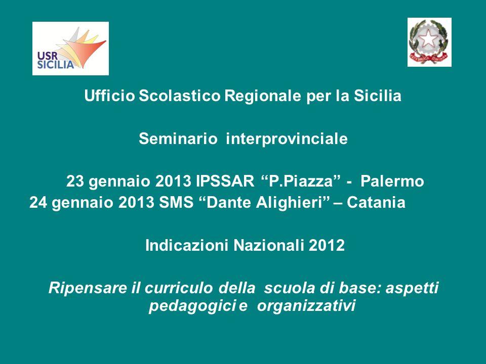 Presentazione del piano regionale di fornazione-informazione sulle Indicazioni Nazionali 2012
