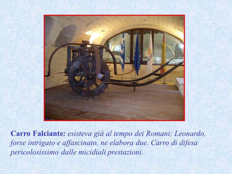 Carro Falciante: esisteva già al tempo dei Romani; Leonardo, forse intrigato e affascinato, ne elabora due.
