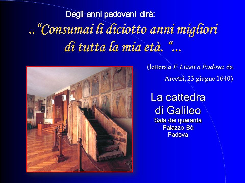La cattedra di Galileo Sala dei quaranta Palazzo Bò Padova