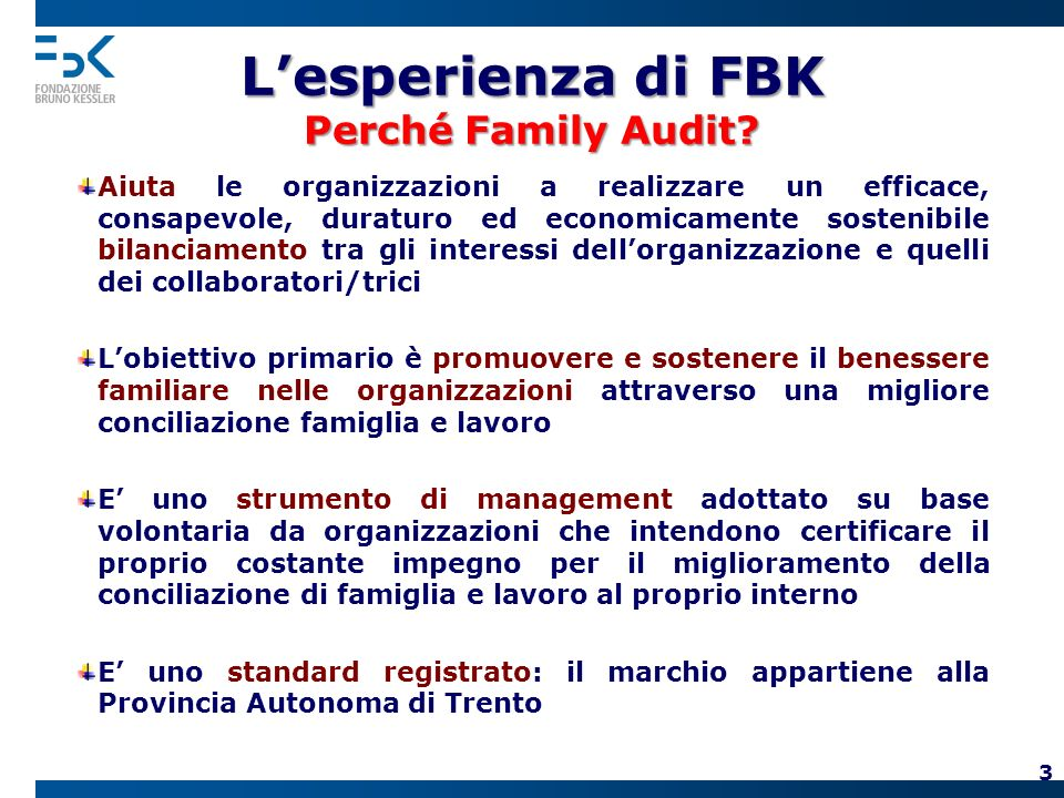 Lesperienza di FBK Perché Family Audit.