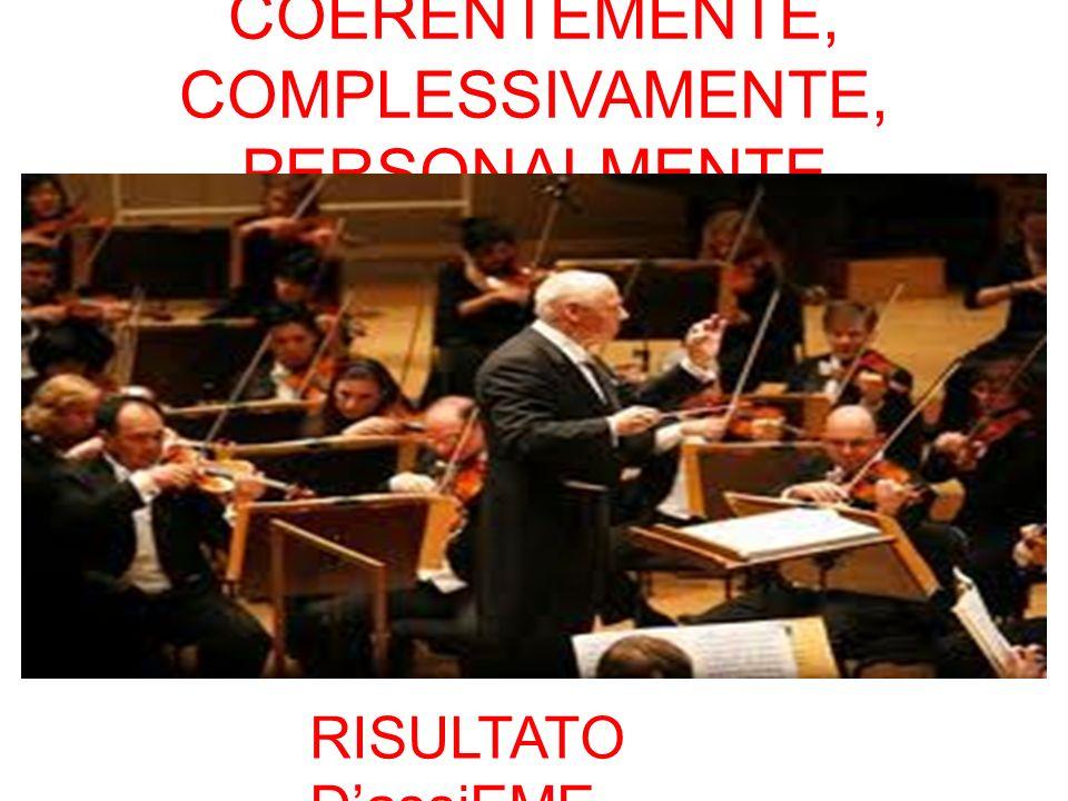 COERENTEMENTE, COMPLESSIVAMENTE, PERSONALMENTE RISULTATO DassiEME