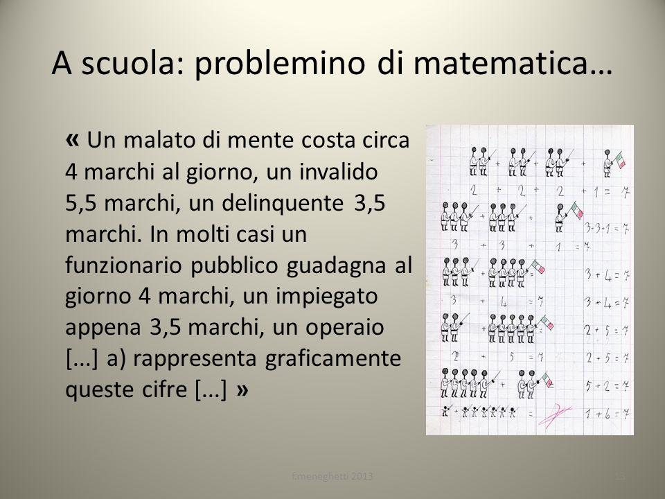 A scuola: problemino di matematica… « Un malato di mente costa circa 4 marchi al giorno, un invalido 5,5 marchi, un delinquente 3,5 marchi. In molti c
