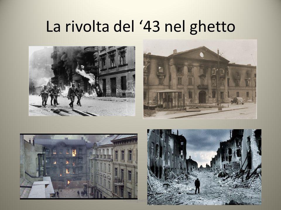 La rivolta del 43 nel ghetto 29f.meneghetti 2013